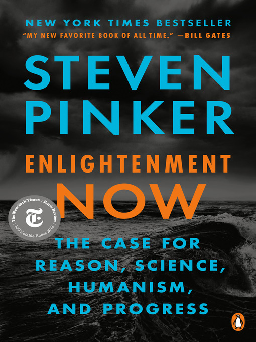 Title details for Enlightenment Now by Steven Pinker - Available