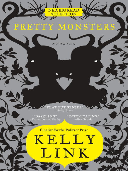 Title details for Pretty Monsters by Kelly Link - Available
