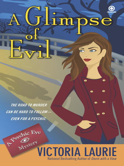 Title details for A Glimpse of Evil by Victoria Laurie - Available