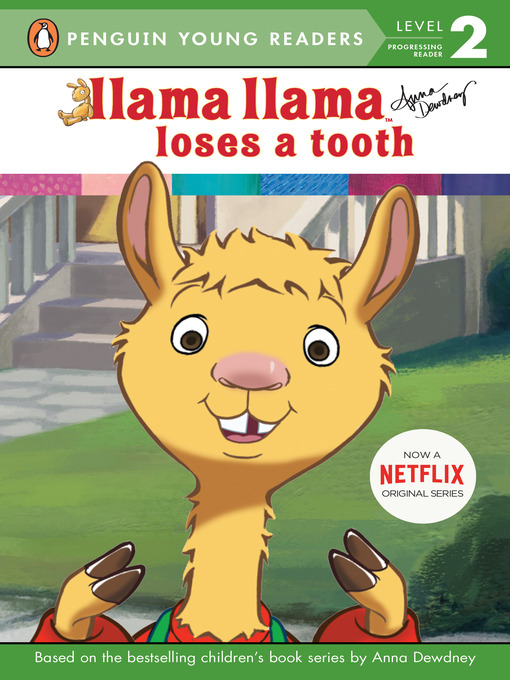 Title details for Llama Llama Loses a Tooth by Anna Dewdney - Available