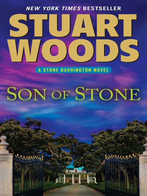 Title details for Son of Stone by Stuart Woods - Available