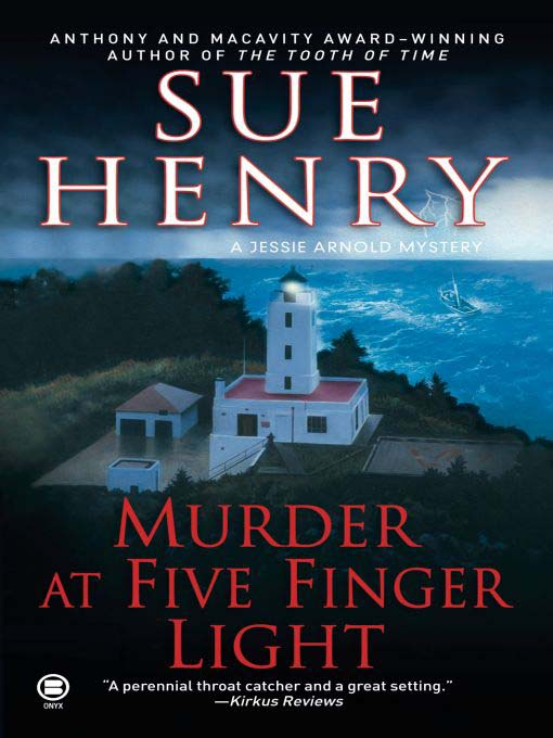 Title details for Murder at Five Finger Light by Sue Henry - Wait list