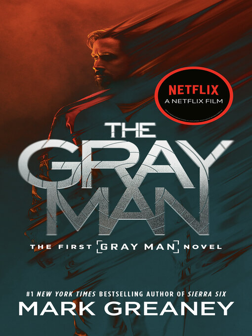 Title details for The Gray Man by Mark Greaney - Wait list