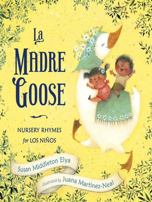 Title details for La Madre Goose by Susan Middleton Elya - Available