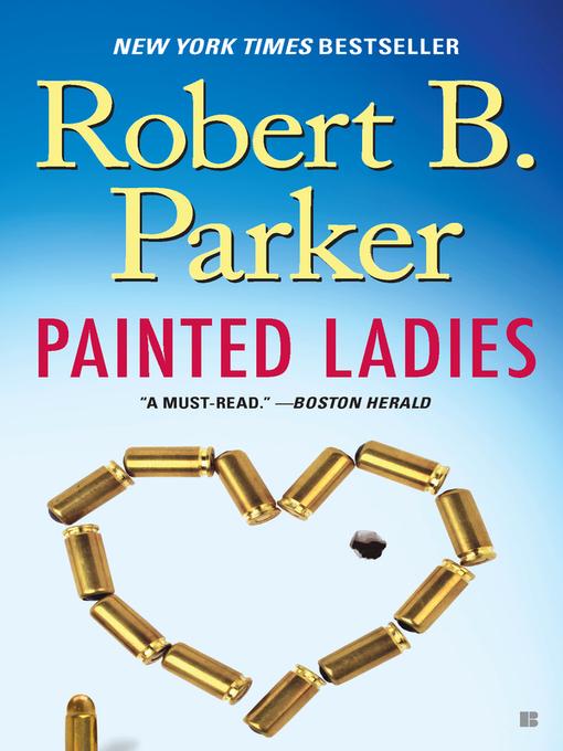 Title details for Painted Ladies by Robert B. Parker - Wait list