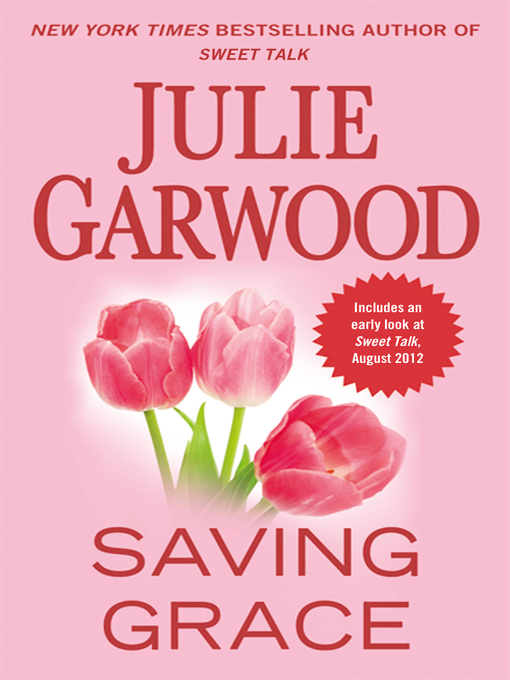 Title details for Saving Grace by Julie Garwood - Wait list