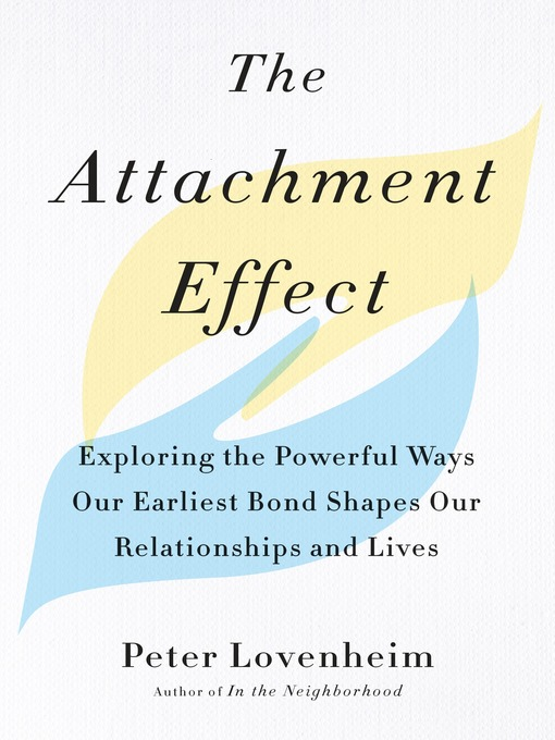 Title details for The Attachment Effect by Peter Lovenheim - Available