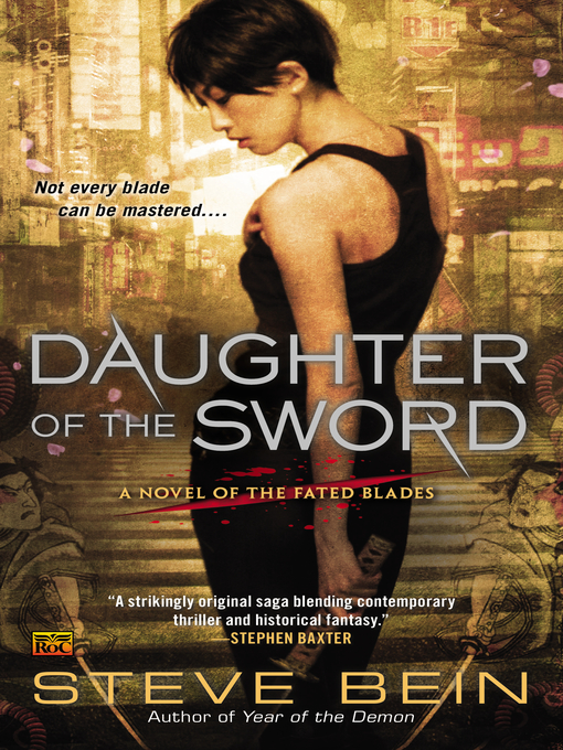 Title details for Daughter of the Sword by Steve Bein - Available