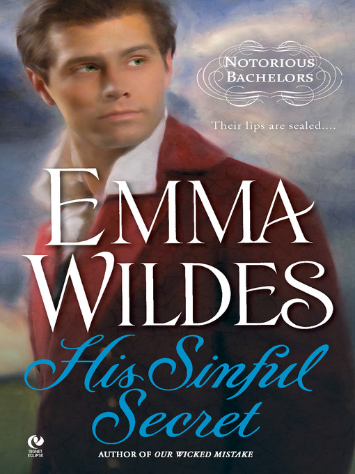 Title details for His Sinful Secret by Emma Wildes - Available