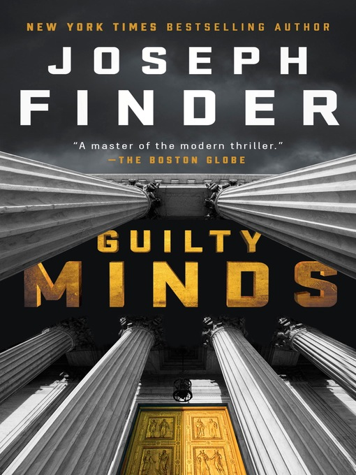 Title details for Guilty Minds by Joseph Finder - Wait list