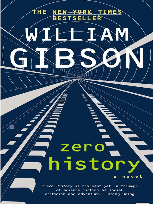Title details for Zero History by William Gibson - Available