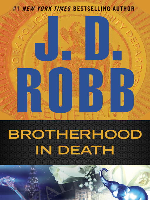 Title details for Brotherhood in Death by J. D. Robb - Wait list