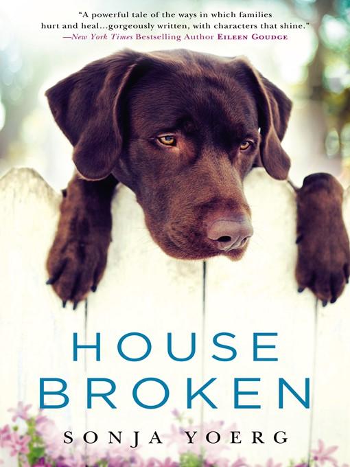 Title details for House Broken by Sonja Yoerg - Wait list