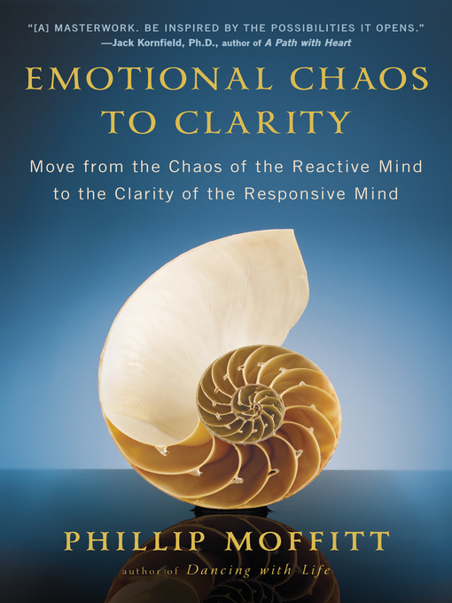 Title details for Emotional Chaos to Clarity by Phillip Moffitt - Wait list