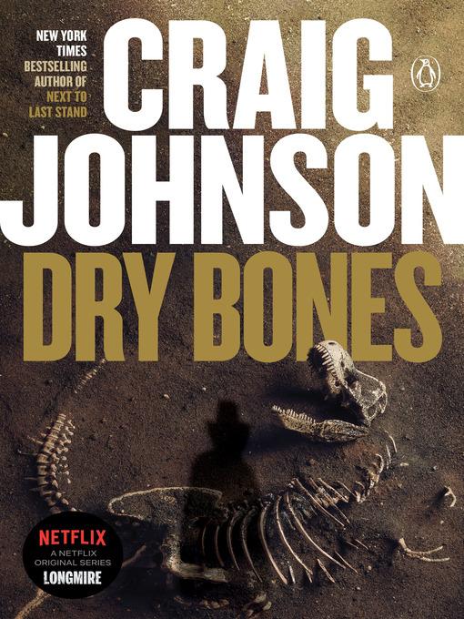 Title details for Dry Bones by Craig Johnson - Wait list