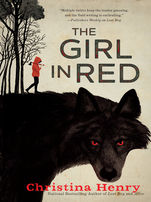 Title details for The Girl in Red by Christina Henry - Available