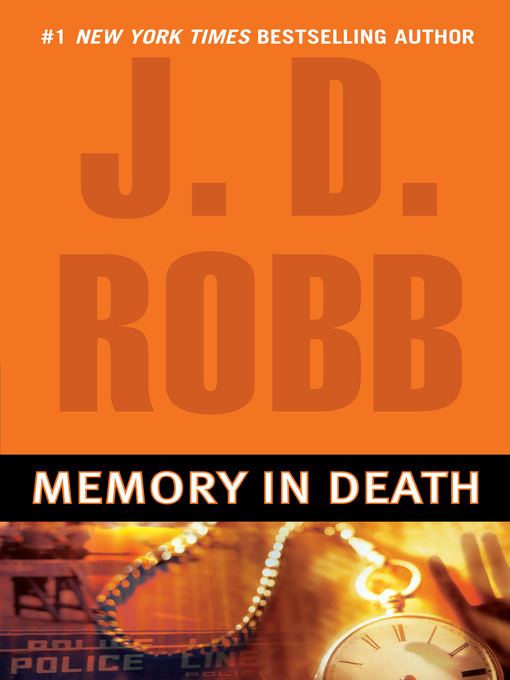 Title details for Memory in Death by J. D. Robb - Wait list