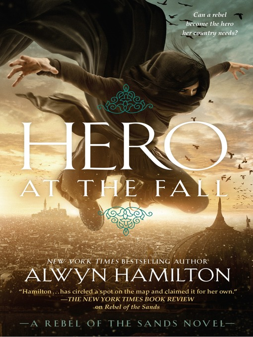 Hero at the Fall Rebel of the Sands Series, Book 3