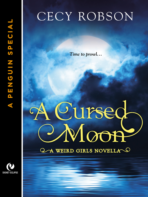 Title details for A Cursed Moon by Cecy Robson - Available
