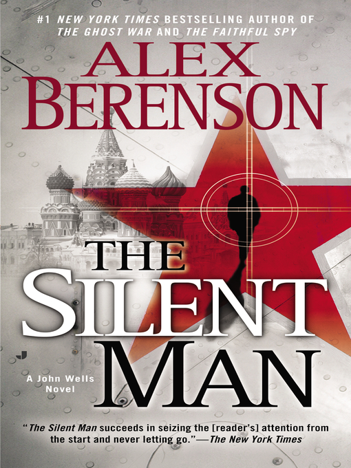 Title details for The Silent Man by Alex Berenson - Available