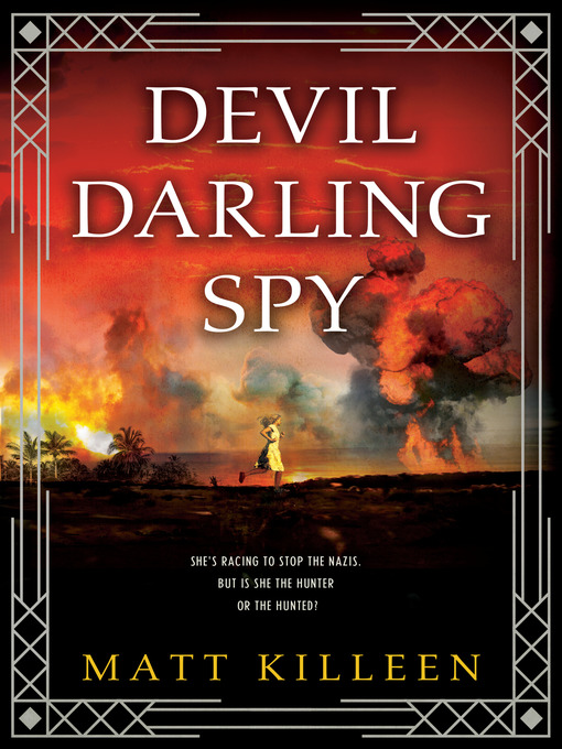 Title details for Devil Darling Spy by Matt Killeen - Wait list