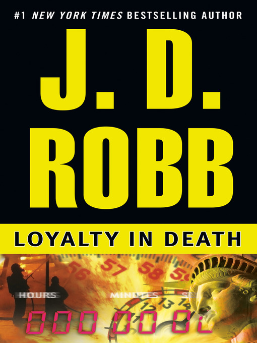 Title details for Loyalty in Death by J. D. Robb - Wait list