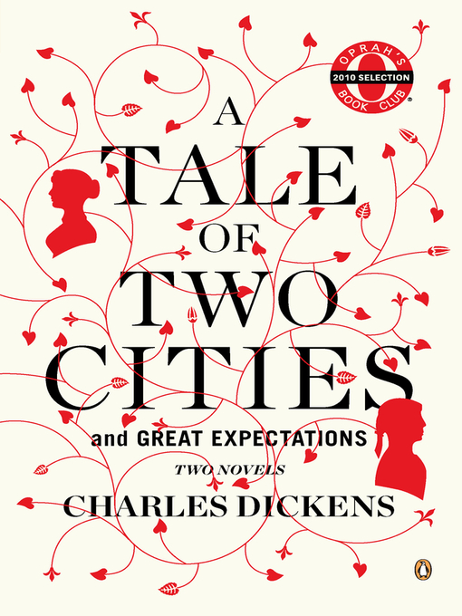 Title details for A Tale of Two Cities and Great Expectations (Oprah's Book Club) by Charles Dickens - Available