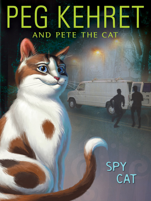 Title details for Spy Cat by Peg Kehret - Available