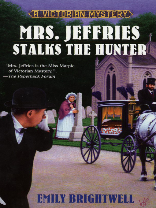 Title details for Mrs. Jeffries Stalks the Hunter by Emily Brightwell - Available