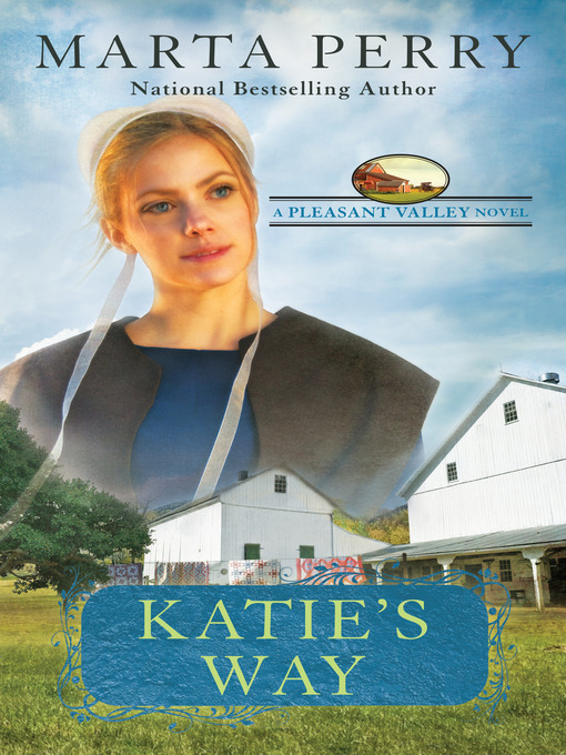 Title details for Katie's Way by Marta Perry - Available