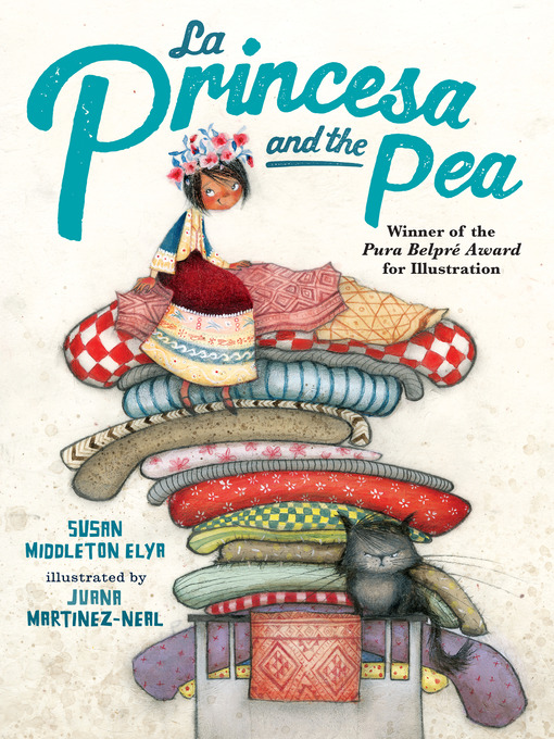 Title details for La Princesa and the Pea by Susan Middleton Elya - Available