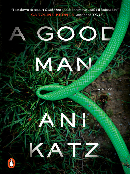 Title details for A Good Man by Ani Katz - Available