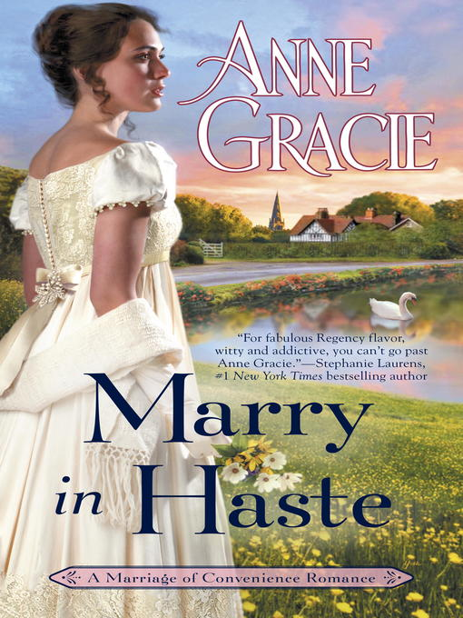 Title details for Marry in Haste by Anne Gracie - Wait list