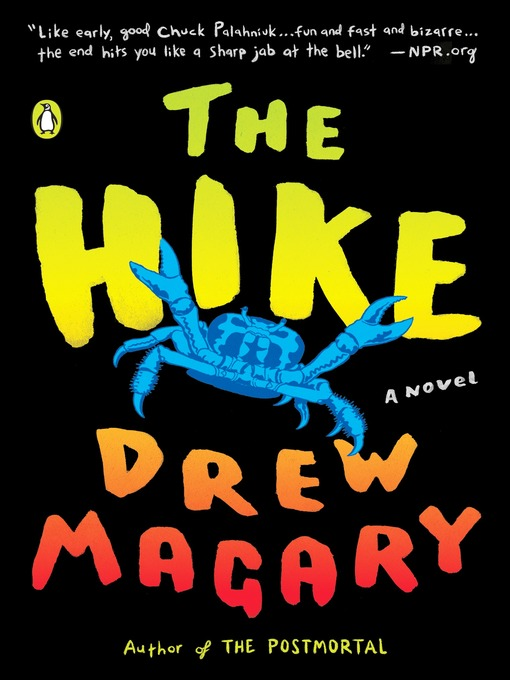 Title details for The Hike by Drew Magary - Wait list