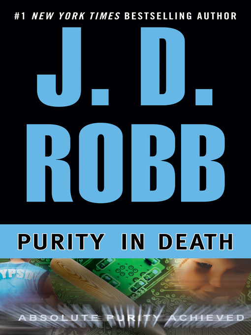 Title details for Purity in Death by J. D. Robb - Wait list