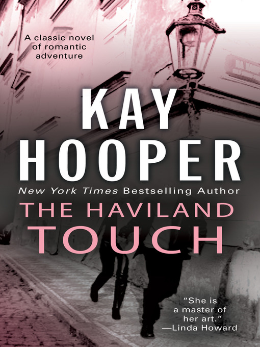 Title details for The Haviland Touch by Kay Hooper - Available