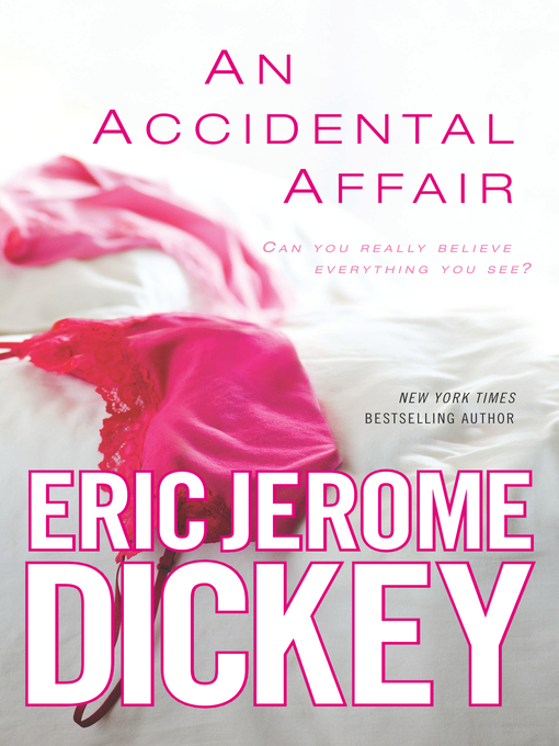Title details for An Accidental Affair by Eric Jerome Dickey - Wait list