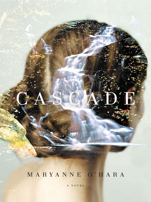 Title details for Cascade by Maryanne O'Hara - Wait list