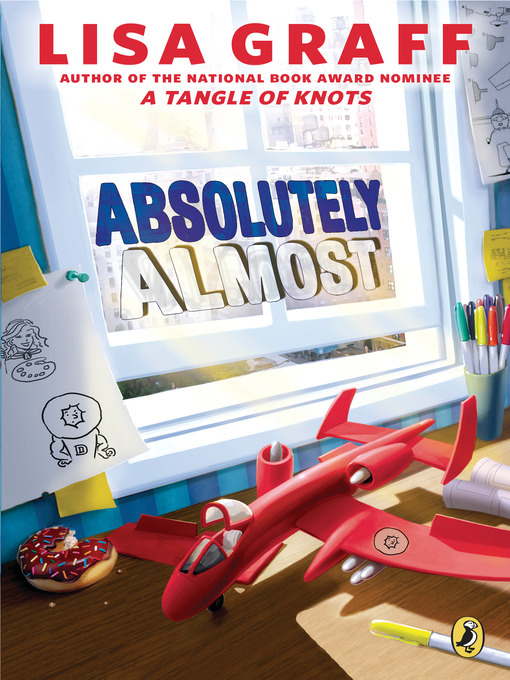 Title details for Absolutely Almost by Lisa Graff - Wait list
