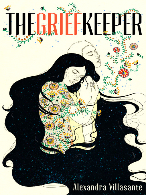 Title details for The Grief Keeper by Alexandra Villasante - Available
