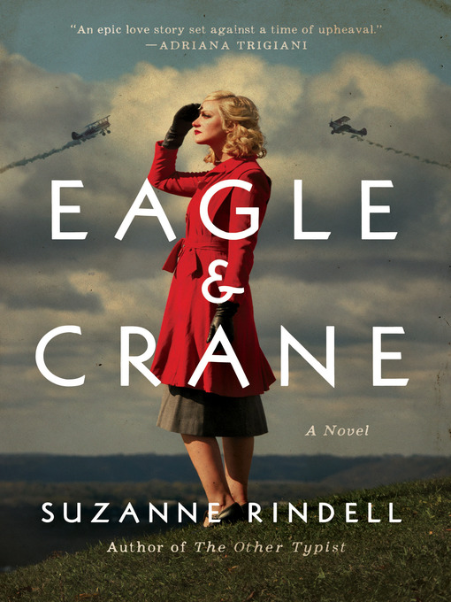 Title details for Eagle & Crane by Suzanne Rindell - Available