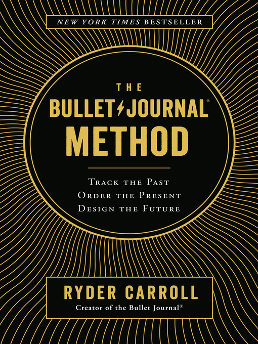 Title details for The Bullet Journal Method by Ryder Carroll - Wait list