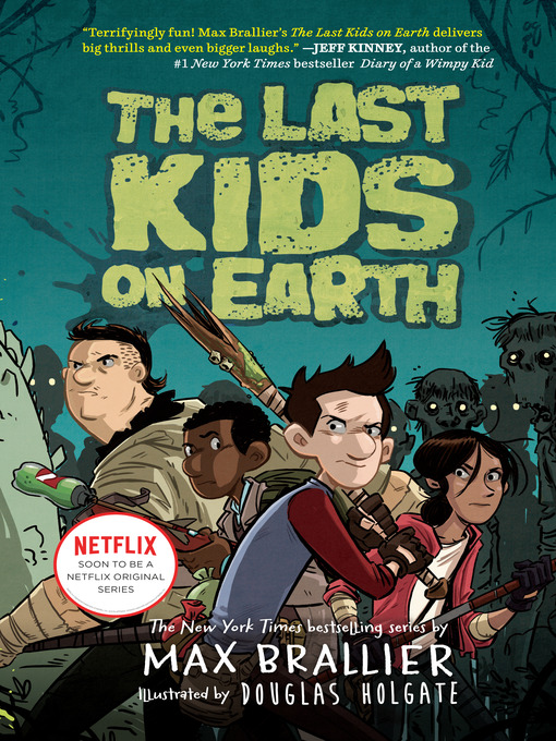 Title details for The Last Kids on Earth Series, Book 1 by Max Brallier - Wait list