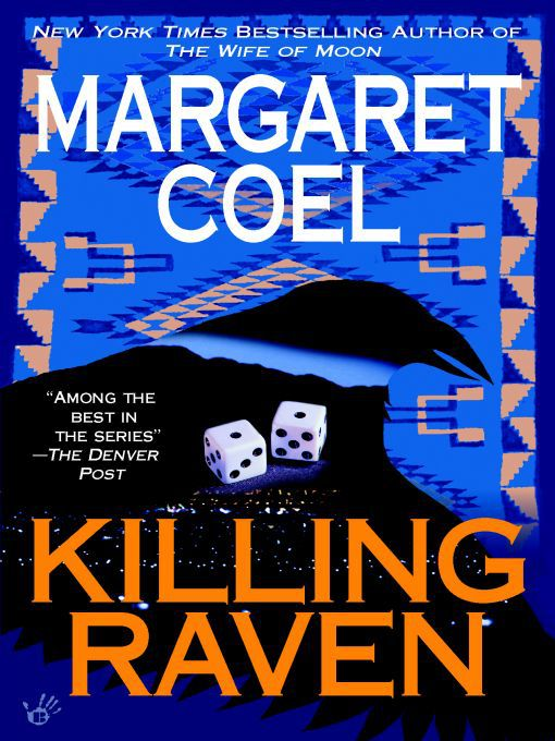 Title details for Killing Raven by Margaret Coel - Available