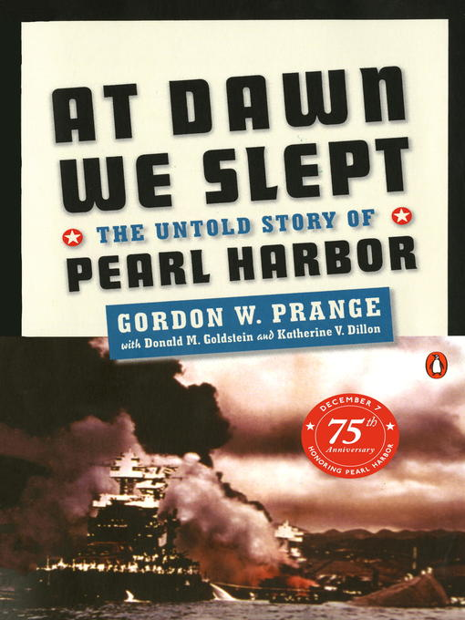 Title details for At Dawn We Slept by Gordon W. Prange - Available