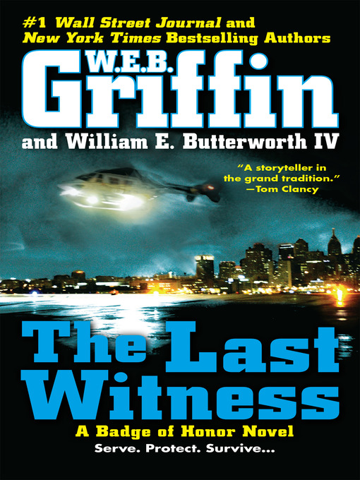 Title details for The Last Witness by W.E.B. Griffin - Available