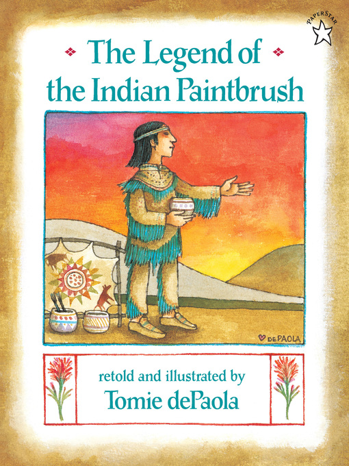 Title details for The Legend of the Indian Paintbrush by Tomie dePaola - Available