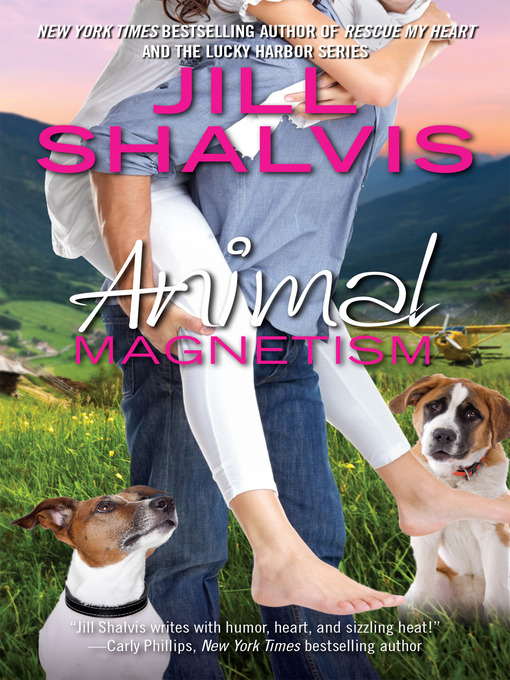 Title details for Animal Magnetism by Jill Shalvis - Wait list
