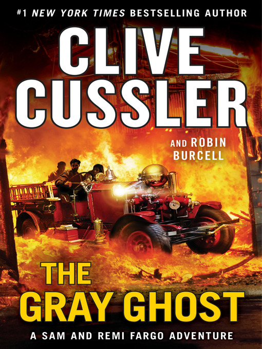 Title details for The Gray Ghost by Clive Cussler - Wait list