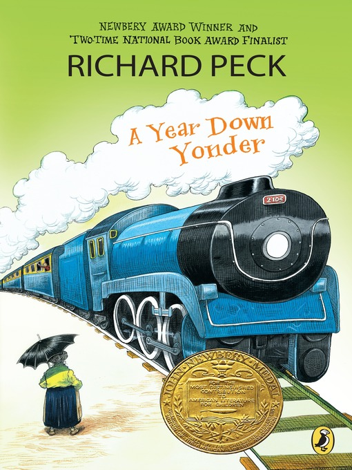 Title details for A Year Down Yonder by Richard Peck - Available
